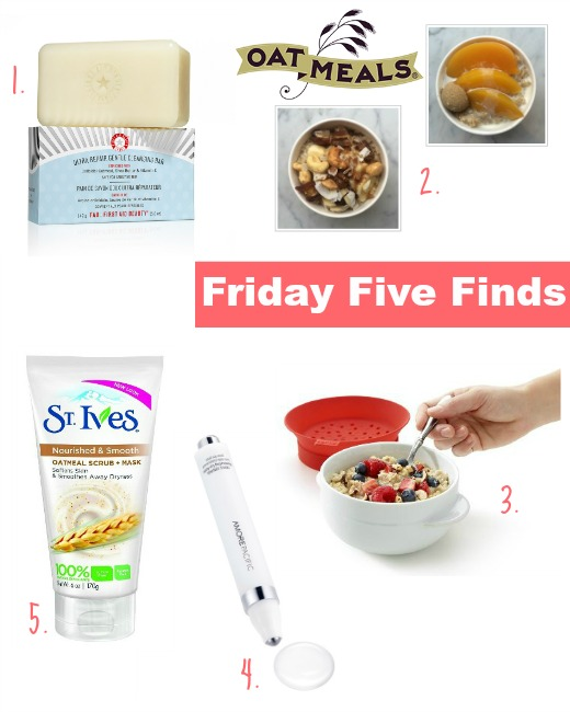 Friday Five Finds Oatmeal for Mom Kids and Home