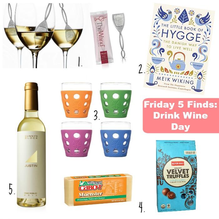 drink wine day Friday 5 Finds Pamela Pekerman